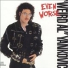 Weird Al Yankovic: Even Worse