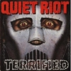 Quiet Riot: Terrified