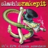 Slash's Snakepit: It's Five O'clock Somewhere