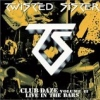 Twisted Sister: Club Daze (Volume 2)